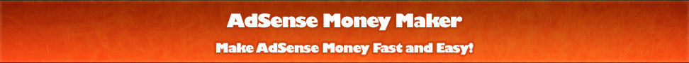 AdSense Money Maker